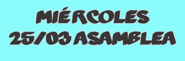ASAMBLEA – MIÉRCOLES 25/03 – 13:00 HS