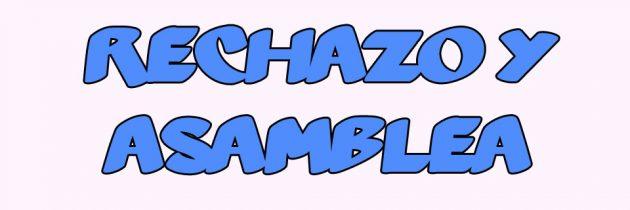 RECHAZO Y ASAMBLEA VIERNES 13/03
