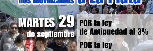 MARTES 29 PARO Y MOVILIZACIÓN: POR LA SANCIÓN DEL PROYECTO DE LEY QUE RESTABLECE EL 3% DE ANTIGÜEDAD